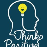 The Value of Positive Thinking in Life